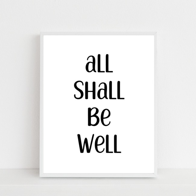 all shall be well – printable…